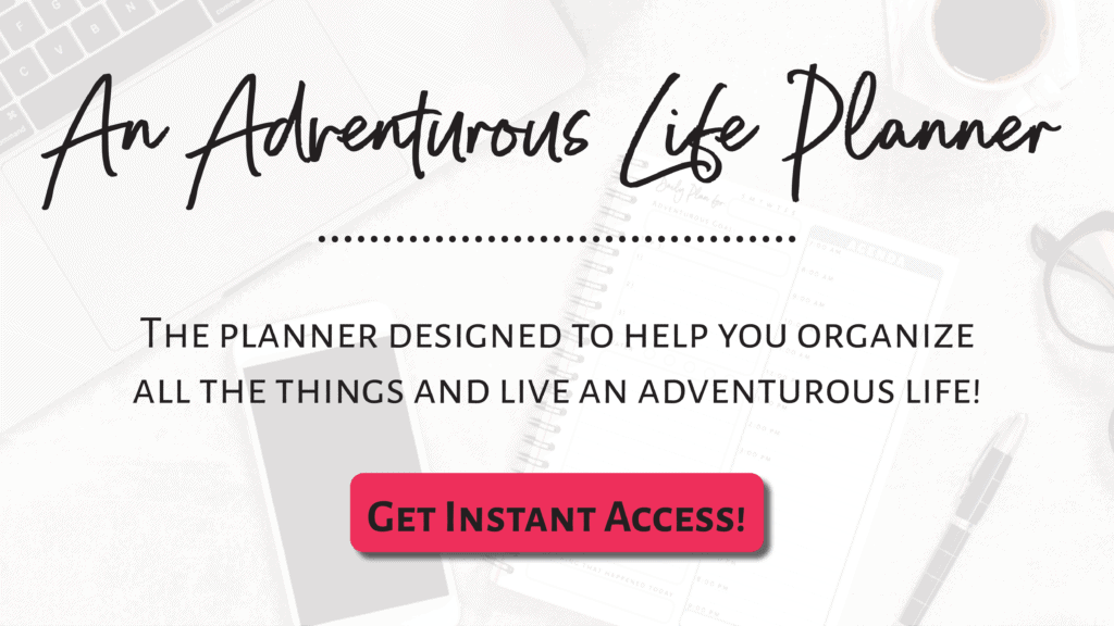 an adventurous life planner header with get instant access button